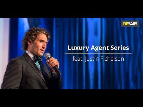 Luxury Agent Video Series feat. Justin Fichelson