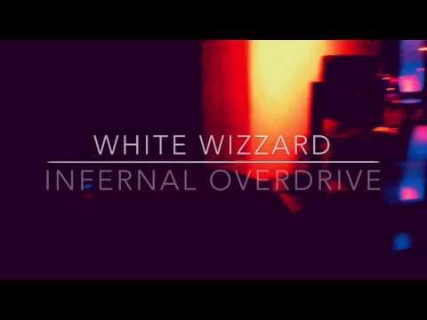 White Wizzard  Infernal Overdrive Promo