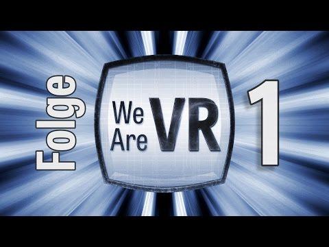We are VR Podcast - Folge 1