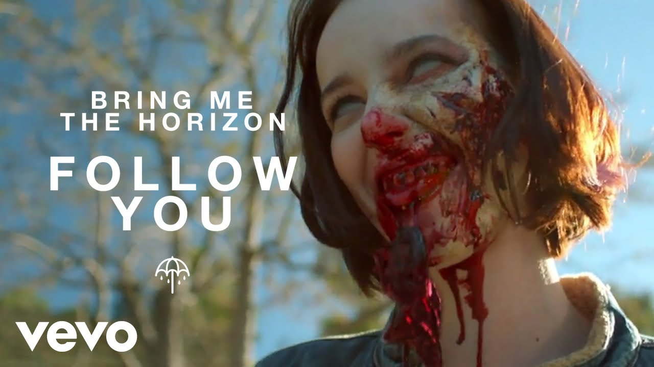 bring me the horizon follow you official video bring me the horizon follow you official video