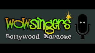 Bekarar Karke Hamein - Hindi Karaoke - Wow Singers