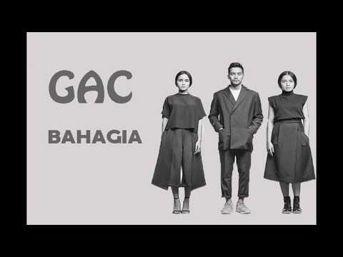 GAC - BAHAGIA (Lyrics)