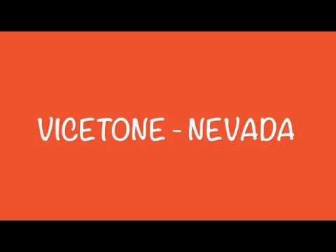 Vicetone - Nevada (LYRICS)