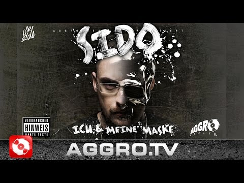 SIDO - ICH UND MEINE MASKE - FULL ALBUM (OFFICIAL VERSION AGGROTV)