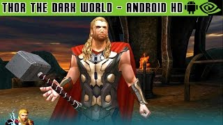 Thor: The Dark World - Gameplay Nvidia Shield Tablet Android 1080p (Android Games HD)