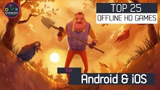 Top 25 OFFLINE HD Games for iOS & Android 2018