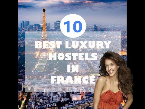 10 Best Hostels in Paris, Lyon,  Nice, Lille: luxury and design hostels, poshtels in France.
