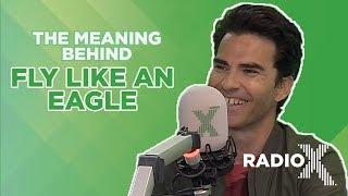 Kelly Jones Breaks Down Fly Like An Eagle | Behind The Lyrics | Radio X