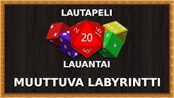 Lautapeli Lauantai - Muuttuva Labyrintti (w/ Artemis, KimSjopi & RaitzeR)