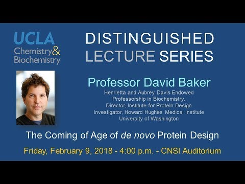 Winter 2018 Distinguished Lecture by Prof. David Baker