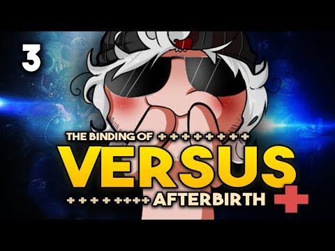 VERSUS+ #003 - Pottgame - Runde 3 - Let's Play The Binding of Isaac: Afterbirth+