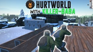 KiLLeR-BaBa plays HURTWORLD - TEST STREAM #9 SERVER WIPED