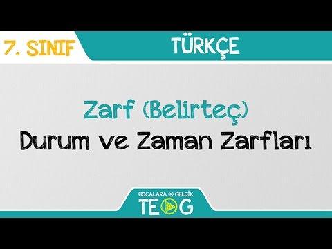 Zarf (Belirteç) - Durum ve Zaman Zarfları