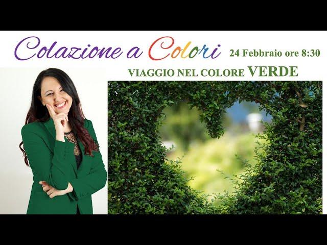 Colazione a colori con Samya- Il colore VERDE  - 24 FEBBRAIO 2021