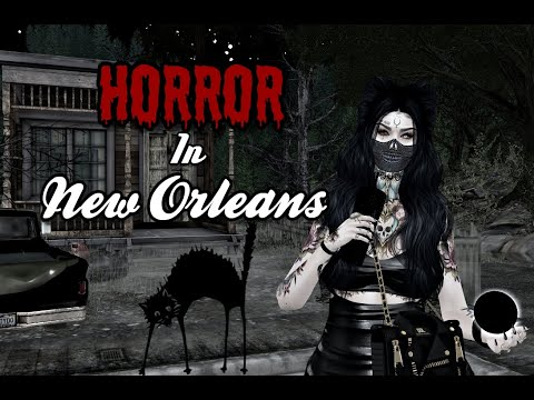 New Hunts & Horror In New Orleans Second Life