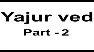 Yajur ved in Hindi Mp3 Audio Online Listen Part 2