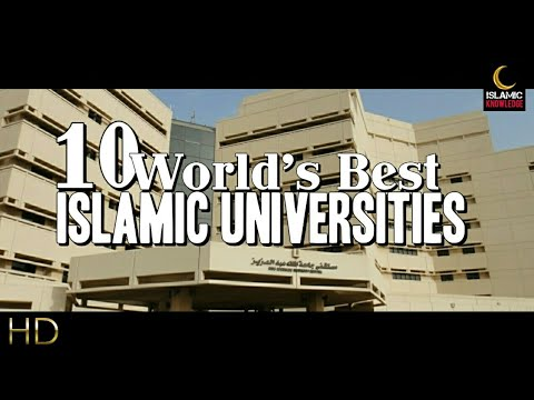 Top Islamic Universities In The World