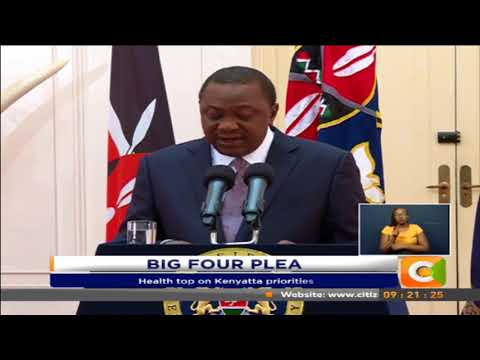 Kenyatta asks counties' support for his Big Four Plan