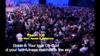 New Wine Praise and Worship,  King Jesus Ministry - Psalm 108