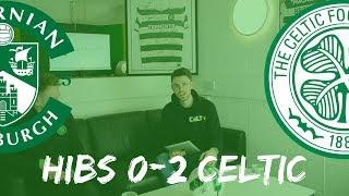 Hibs 0-2 Celtic | Full-time Reaction