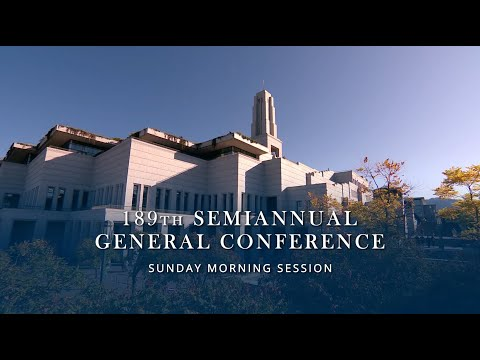 October 2019 General Conference - Sunday Morning Session