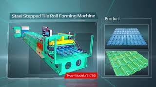 Yunsing Industrial - Your Best Choice of Cold Roll Forming Machines