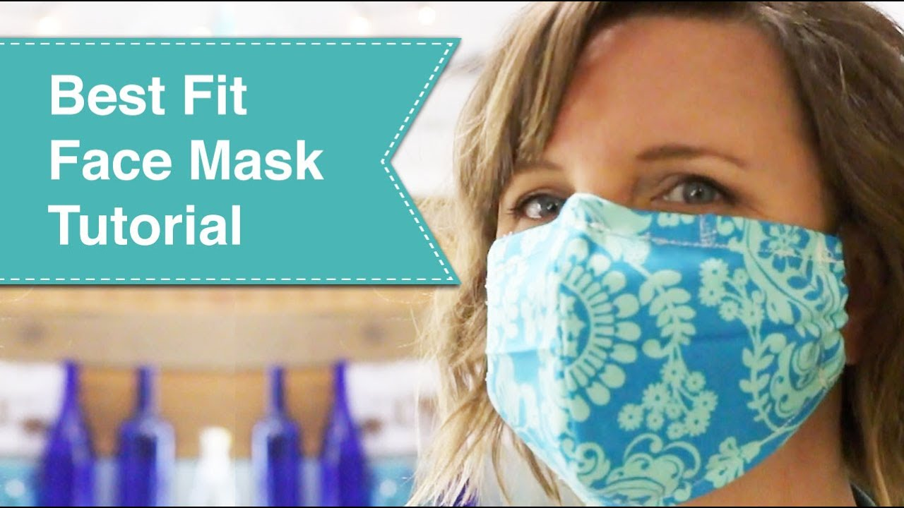 Best Fit Face Mask Tutorial Video - YouTube