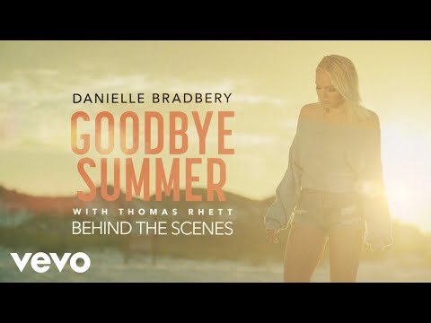 Danielle Bradbery, Thomas Rhett - Goodbye Summer Behind The Scenes