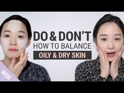Is Your Skin Both Oily & Dry? 5 Basic Skincare Rules for Oily Deyhydrated Skin | Do & Don't