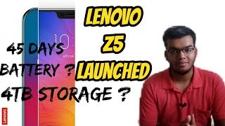 Lenovo Z5 Launched Specifications ? Price ?