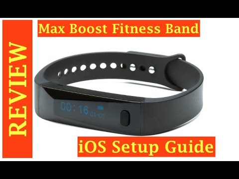 Max Boost Fitness Tracker Review and iOS Setup Guide