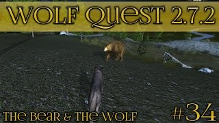 Drawing On the Strength of the Bear • Wolf Quest 2.7.2 - Bear & Wolf Season • Episode #34