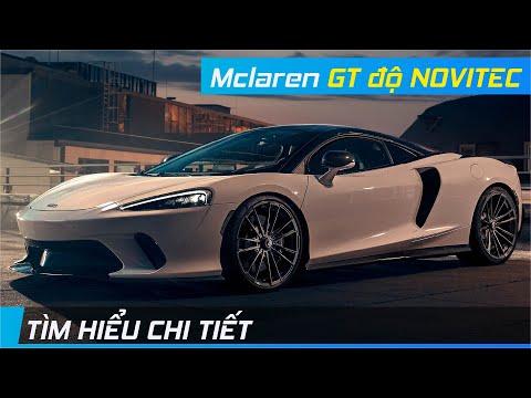 Chi tiết Mclaren GT độ NOVITEC | Chiếc Grand Tourer với hiệu suất khủng | XE24h