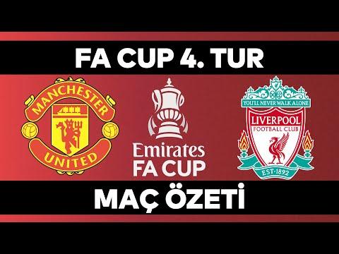 FA Cup 4. Tur Özet | Manchester United 3-2 Liverpool