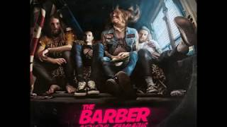 Download The Barber - Burn Not Leaving Ash (2016) Mp3 and Videos