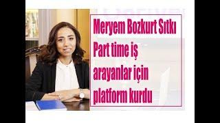 Kadın girişimci Meryem Bozkurt Sıtkı, part time iş arayanlara hizmet veriyor