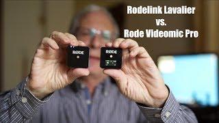 Rode Videomic Pro vs.  Rodelink Lavalier + Wireless Go