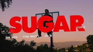 BROCKHAMPTON feat. Dua Lipa, Ryan Beatty & Jon B - SUGAR, Remix