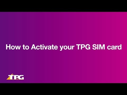 TPG - Activating Your Mobile SIM Card