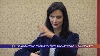 Yvelines | L'Union européenne et les collectivités s'engagent pour la cybersécurité