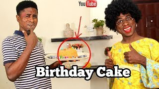 Birthday Cake In An African home | Mc Shem Comedian