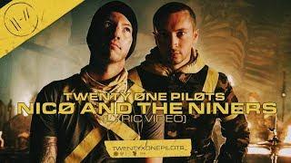 twenty one pilots : Nico and the Niners (Lyric Video)