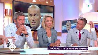 Zidane quitte le Real Madrid ! - C à Vous - 31/05/2018