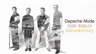 Depeche Mode ► EAST BERLIN DOCUMENTARY