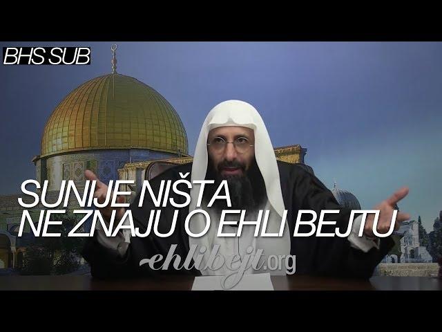 Sunije ništa ne znaju o Ehli bejtu (Šejh Ebu Arefe)