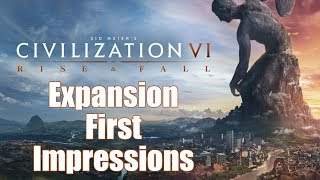 Video Civilization 6: First Impressions - Rise and Fall Expansion download MP3, 3GP, MP4, WEBM, AVI, FLV Januari 2018