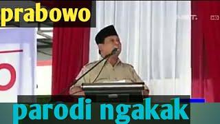 Prabowo parodi ngakak