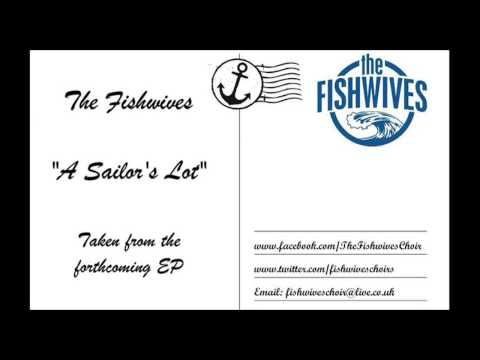 The Fishwives - 'A Sailor's Lot' (Radio Edit)
