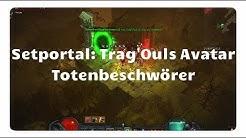 Totenbeschwörer: Trag'Ouls Avatar (Setportal, Setdungeon, Diablo 3)