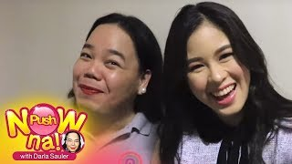 Push Now Na Exclusive: Chikahan with Kisses Delavin